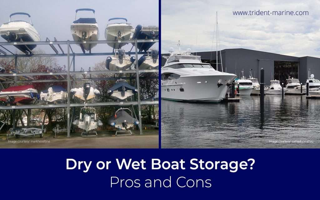 Dry or Wet Boat Storage? Pros and Cons