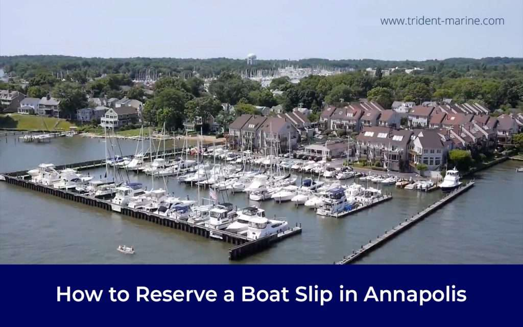 How to Reserve a Boat Slip in Annapolis